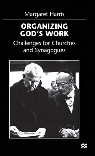 9780333672211: Organizing God's Work: Challenges for Churches and Synagogues