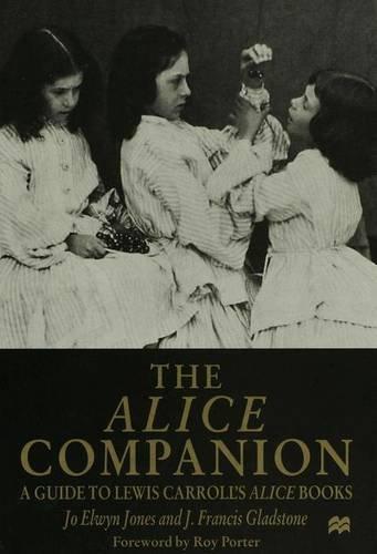 9780333673492: The Alice Companion: Guide to Lewis Carroll's Alice Books