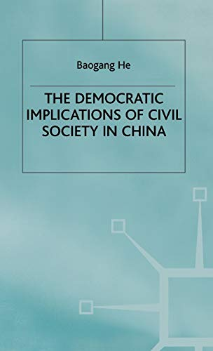 9780333673676: Democratic Implications of Civil Society in China