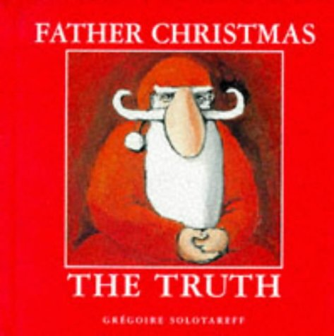 9780333674079: Father Christmas - The Truth