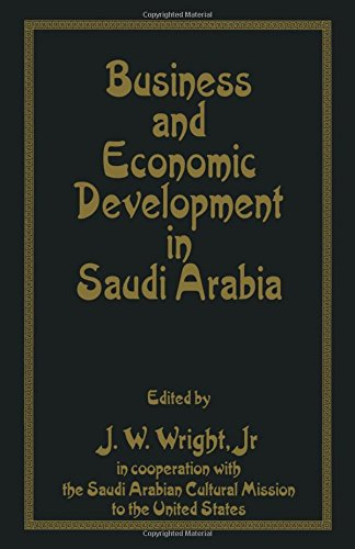 Business and Economic Development in Saudi Arabia: Wright, J. (ed.)