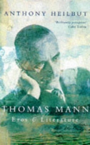 9780333674475: Thomas Mann: Eros and Literature