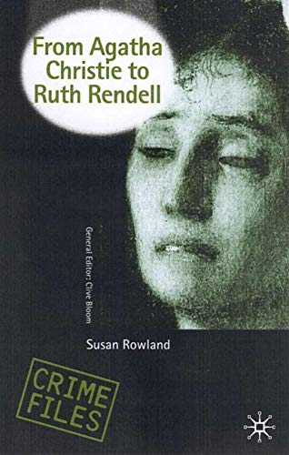 9780333674505: From Agatha Christie to Ruth Rendell: British Women Writers in Detective and Crime Fiction (Crime Files)