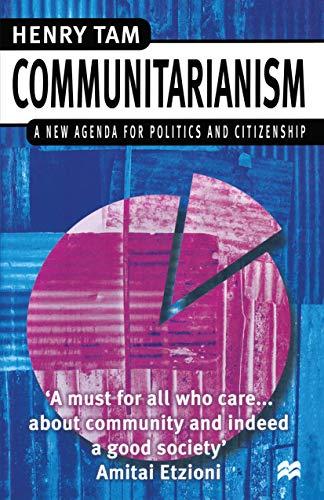 9780333674833: Communitarianism: A New Agenda for Politics and Citizenship