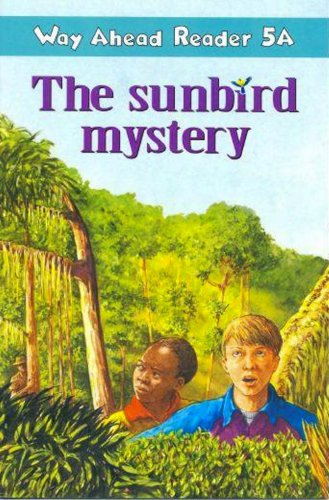 9780333675014: Way ahead Reader: The Sunbird Mystery 5A (Way ahead readers)