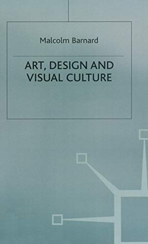 9780333675250: Art, Design and Visual Culture: An Introduction
