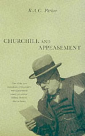 Churchill and Appeasement: Parker, R. A.