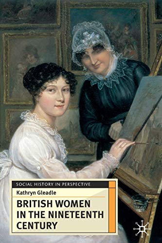 9780333676301: British Women in the Nineteenth Century (Social History in Perspective)