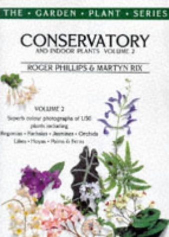 9780333677384: Conservatory and Indoor Plants: v.2 (The garden plant series) (Vol 2)