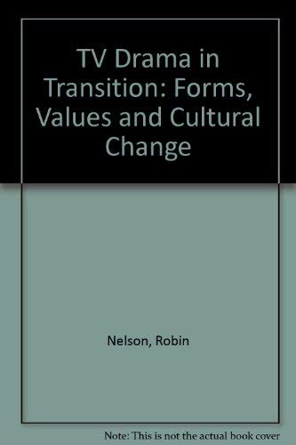 9780333677537: TV Drama in Transition: Forms, Values and Cultural Change