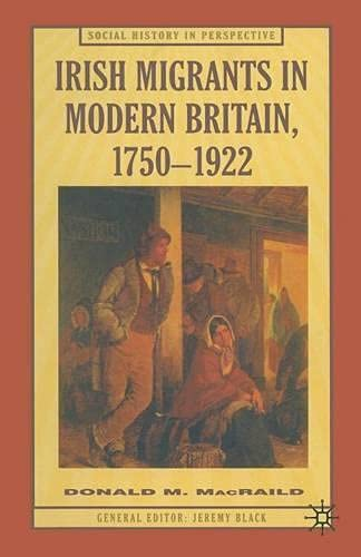 9780333677629: Irish Migrants in Modern Britain, 1750-1922 (Social History in Perspective)