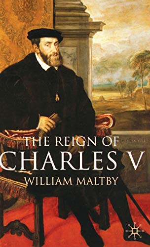 9780333677674: The Reign of Charles V (European History in Perspective)
