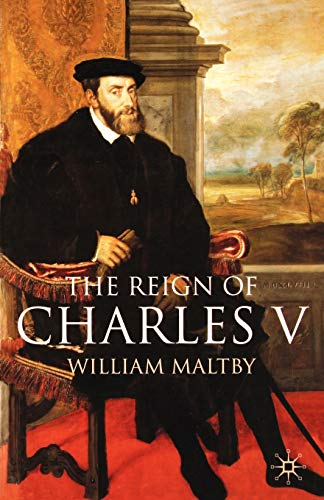 9780333677681: The Reign of Charles V (European History in Perspective)