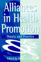 9780333677698: Alliances in Health Promotion: Theory and Practice