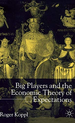 9780333678268: Big Players and the Economic Theory of Expectations