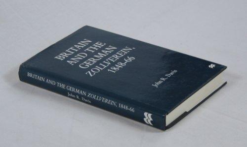 9780333678282: Britain and the German Zollverein, 1848-66
