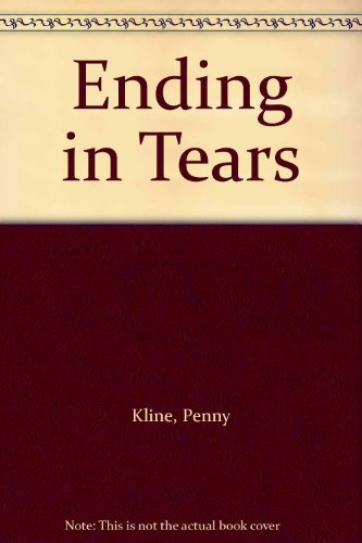 Ending in Tears: Kline, Penny