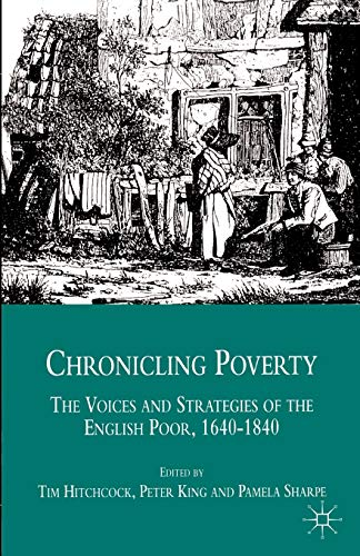 9780333678916: Chronicling Poverty: The Voices and Strategies of the English Poor, 1640-1840