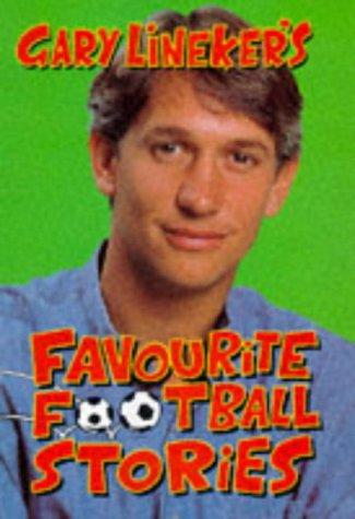 9780333678978: Gary Lineker's Favourite Football Stories