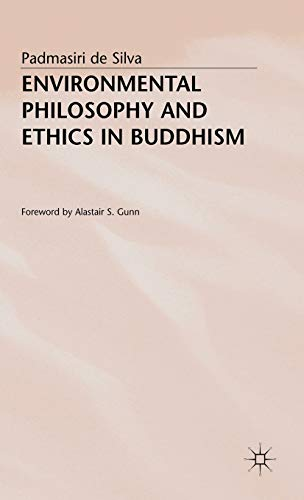 9780333679067: Environmental Philosophy and Ethics in Buddhism