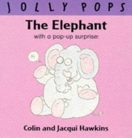 9780333679371: The Elephant (Jolly Pops)