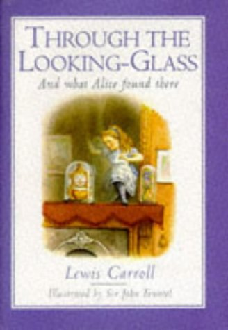 Through the Looking Glass: Carroll, Lewis