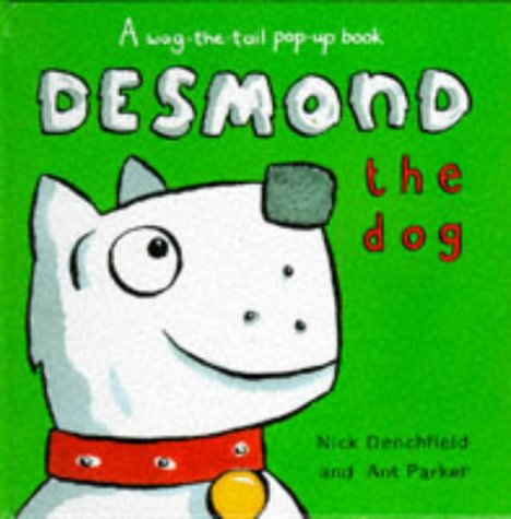 Desmond the Dog (0333679547) by Denchfield, Nick