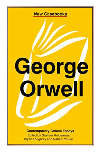 9780333679784: George Orwell: A Biography (New Casebooks)