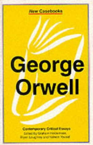 9780333679791: George Orwell: A Biography (New Casebooks)
