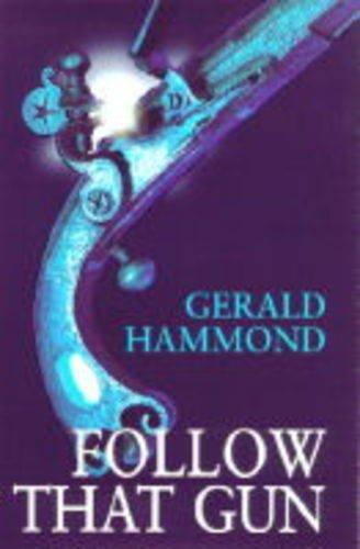 Follow That Gun: Hammond, Gerald