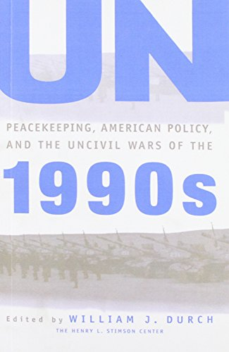 9780333680216: UN Peacekeeping, American Policy and the Uncivil Wars of the 1990s