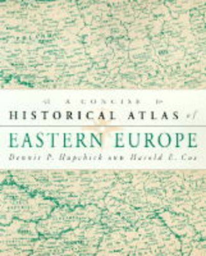 9780333680254: The Concise Historical Atlas of Eastern Europe