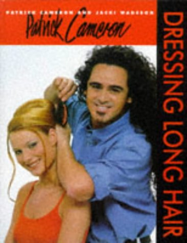 9780333680896: Patrick Cameron: Bk.1: Dressing Long Hair (Hairdressing Training Board/Macmillan)