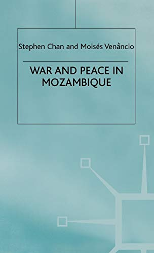 9780333681350: War and Peace in Mozambique