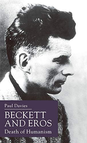 9780333681626: Beckett and Eros: Death of Humanism