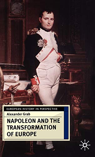 9780333682746: Napoleon and the Transformation of Europe (European History in Perspective)