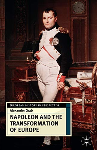 9780333682753: Napoleon and the Transformation of Europe (European History in Perspective)