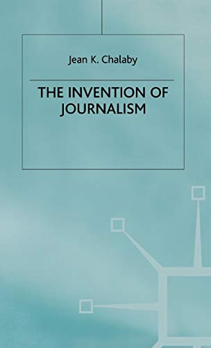 9780333682821: The Invention of Journalism