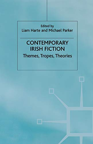 9780333683811: Contemporary Irish Fiction: Themes, Tropes, Theories