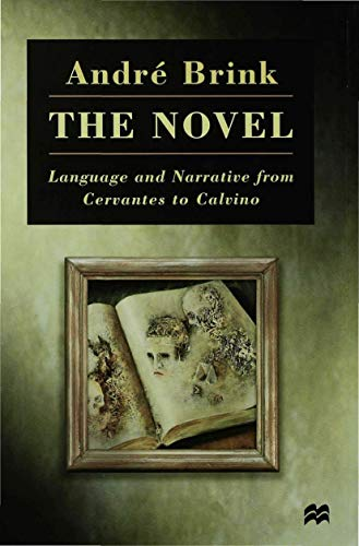 9780333684085: The Novel: Language and Narrative from Cervantes to Calvino
