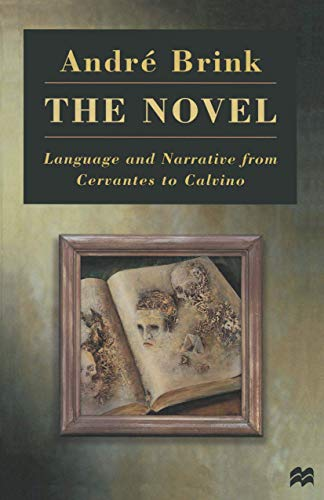 9780333684092: The Novel: Language and Narrative from Cervantes to Calvino