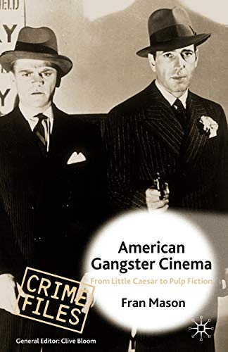 9780333684665: American Gangster Cinema: From 'Little Caesar' to 'Pulp Fiction'