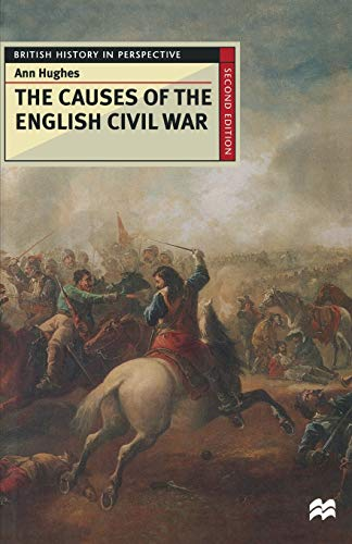 9780333684757: The Causes of the English Civil War (British History in Perspective)