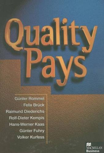 Quality Pays: Reaching World-class Ranking by Nurturing: Rommell, Gunter, Bruck,