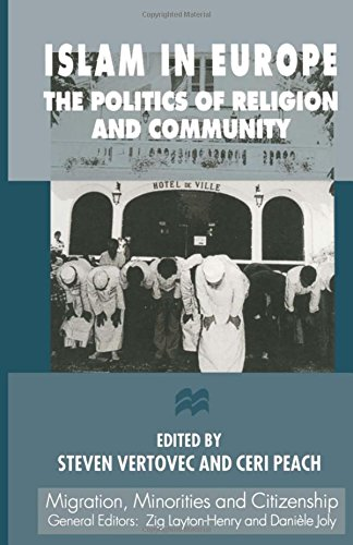 9780333687031: Islam in Europe: The Politics of Religion and Community (Migration, Minorities, and Citizenship)