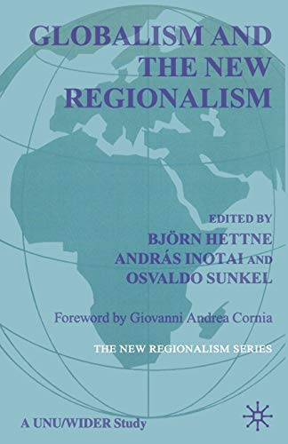 9780333687086: Globalism and the New Regionalism: Volume 1