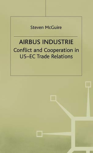 9780333687178: Airbus Industrie: Conflict and Cooperation in US-EC Trade Relations