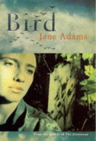 Bird: Adams, Jane - SIGNED FIRST EDITION