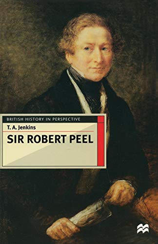 9780333687543: Sir Robert Peel (British History in Perspective)