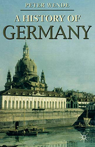 9780333687659: History of Germany (Palgrave Essential Histories series)